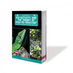 Arcadia Bio Activity and the Theory of Wild Recreation